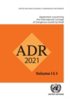 ADR applicable as from 1 January 2021 : European agreement concerning the international carriage of dangerous goods by road - Book