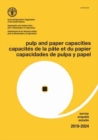 Pulp and paper capacities : survey 2019-2024 - Book