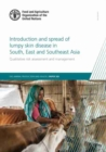 Introduction and Spread of Lumpy Skin Disease in South, East and Southeast Asia : Qualitative Risk Assessment and Management - Book