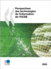 Perspectives Des Technologies De L'information De L'OCDE 2008 - Book