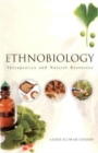 Ethnobiology: Therapeutics and Natural Resources - Book