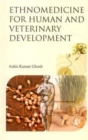 Ethnomedicine for Human and Veterinary Development - Book