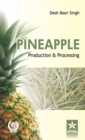 Pineapple: Production and Processing - Book