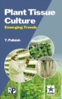Plant Tissue Culture: Emerging Trends - Book