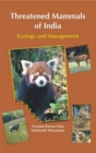 Threatened Mammals of India: Ecology and Management - Book
