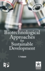 Biotechnological Approaches for Sustainable Development - Book