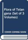 Flora of Telangana (Set of 3 Volumes) - Book
