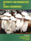 Diversity and Production of Edible Mushrooms - Book