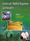 Genetically Modified Organisms and Biosafety - Book