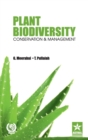 Plant Biodiversity Conservation and Management - Book