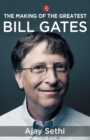 The Making of the Greatest : Bill Gates - Book