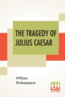The Tragedy Of Julius Caesar - Book