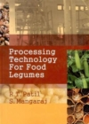 Processing Technology for Food Legumes - Book