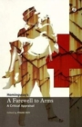 Hemingway's 'A Farewell to Arms': A Critical Appraisal - Book