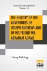 The History Of The Adventures Of Joseph Andrews And Of His Friend Mr. Abraham Adams : Complete Edition Of Two Volumes Edited By George Saintsbury - Book
