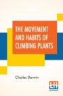 The Movement And Habits Of Climbing Plants - Book