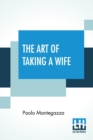 The Art Of Taking A Wife - Book