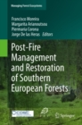 Post-Fire Management and Restoration of Southern European Forests - eBook