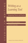 Writing as a Learning Tool : Integrating Theory and Practice - eBook