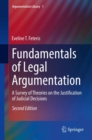 Fundamentals of Legal Argumentation : A Survey of Theories on the Justification of Judicial Decisions - Book