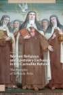 Women Religious and Epistolary Exchange in the Carmelite Reform : The Disciples of Teresa de Avila - Book