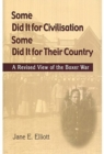 Some Did It for Civilisation; Some Did It for Their Country : A Revised View of the Boxer War - Book