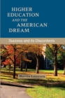 Higher Education and the American Dream : Success and its Discontents - Book