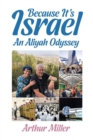 Because It's Israel : An Aliyah Odyssey - Book