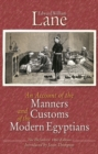 An Account of the Manners and Customs of the Modern Egyptians : The Defnitive 1860 Edition - Book