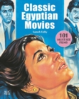 Classic Egyptian Movies : 101 Must-See Films - Book