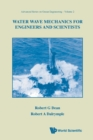 Water Wave Mechanics For Engineers And Scientists - Book