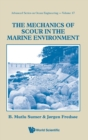 Mechanics Of Scour In The Marine Environment, The - Book