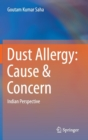 Dust Allergy: Cause & Concern : Indian Perspective - Book