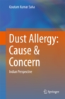 Dust Allergy: Cause & Concern : Indian Perspective - eBook