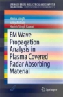 EM Wave Propagation Analysis in Plasma Covered Radar Absorbing Material - Book