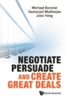 Negotiate, Persuade And Create Great Deals - eBook