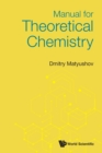 Manual For Theoretical Chemistry - Book