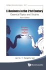 E-business In The 21st Century: Essential Topics And Studies (Second Edition) - eBook