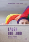 Laugh out Loud: A User's Guide to Workplace Humor - Book