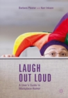 Laugh out Loud: A User's Guide to Workplace Humor - eBook