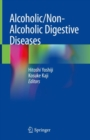 Alcoholic/Non-Alcoholic Digestive Diseases - Book
