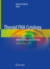 Thyroid FNA Cytology : Differential Diagnoses and Pitfalls - Book