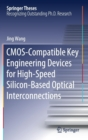 CMOS-Compatible Key Engineering Devices for High-Speed Silicon-Based Optical Interconnections - Book