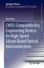 CMOS-Compatible Key Engineering Devices for High-Speed Silicon-Based Optical Interconnections - eBook