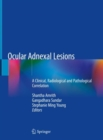 Ocular Adnexal Lesions : A Clinical, Radiological and Pathological Correlation - eBook