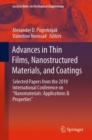 "Advances in Thin Films, Nanostructured Materials, and Coatings : Selected Papers from the 2018 International Conference on ""Nanomaterials: Applications & Properties"" - Book"