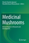 Medicinal Mushrooms : Recent Progress in Research and Development - Book