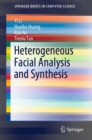 Heterogeneous Facial Analysis and Synthesis - eBook