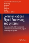 Communications, Signal Processing, and Systems : Proceedings of the 8th International Conference on Communications, Signal Processing, and Systems - Book