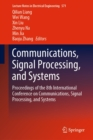 Communications, Signal Processing, and Systems : Proceedings of the 8th International Conference on Communications, Signal Processing, and Systems - eBook